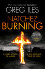 Greg Iles – Natchez Burning