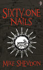 Mike Shevdon, Sixty-One Nails