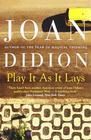 Joan Didion – Play it as it Lays