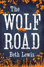 Beth Lewis, The Wolf Road