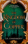 S. A. Chakraborty, The Kingdom of Copper