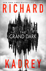 Richard Kadrey The Grand Dark