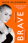 Rose McGowan Brave