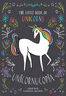 Caitlin Doyle Unicornucopia: The Little Book of Unicorns