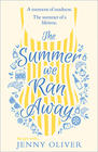 Jenny Oliver, The Summer We Ran Away