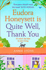 Annie Lyons, Eudora Honeysett is Quite Well, Thank You