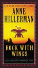 Anne  Hillerman Rock with Wings (A Leaphorn, Chee & Manuelito)