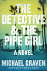 Michael Craven – The Detective and the Pipe Girl