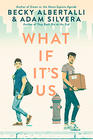 Becky Albertalli, What If It's Us?