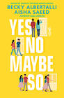Becky Albertalli, Yes No Maybe So