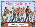Moving Molly by Shirley Hughes