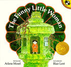The Funny Little Woman by Arlene Mosel and Blair Lent