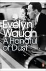 Evelyn Waugh – Handful of Dust