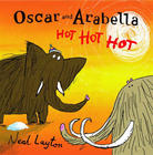 Oscar and Arabella. Hot, hot, hot, Neal Layton