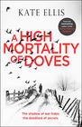 Kate Ellis - A High Mortality of Doves