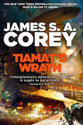 James S. A. Corey Tiamat's Wrath (Expanse #8)
