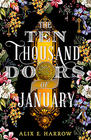 Alix E Harrow, The Ten Thousand Doors of January