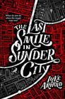 Luke Arnold, The Last Smile in Sunder City