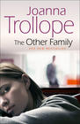 Joanna  Trollope, The Other Family