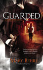 Mary Behre – Guarded