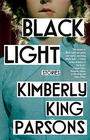 Kimberly King Parsons, Black Light: Stories
