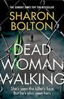 Sharon Bolton Dead Woman Walking