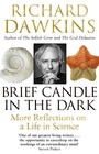 Richard Dawkins  Brief Candle in the Dark: My Life in Science