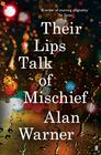 Alan Warner, Their Lips Talk of Mischief
