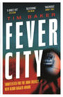 Tim Baker – Fever City