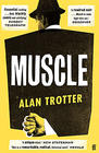 Alan Trotter, Muscle