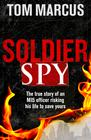 Tom Marcus Soldier Spy