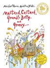 Don't put mustard in the custard. Michael Rosen and Quentin Blake.