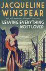 Jacqueline  Winspear Leaving Everything Most Loved (Maisie Dobbs #10)
