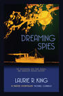 King Laurie R.  Dreaming Spies (A Sherlock Holmes & Mary Russell Mystery #13)