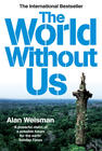 Alan Weisman; The World Without Us