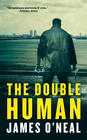 James O'Neal – The Double Human