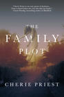 Cherie Priest, The Family Plot