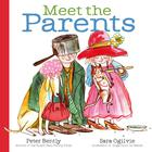 Meet the Parents by Peter Bentley and Sarah Ogilvie