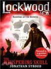 Jonathan  Stroud Lockwood & Co: The Whispering Skull (#2)