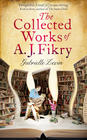Gabrielle Zevin - The Collected Works of A. J. Fikry