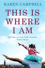 Karen Campbell – This is Where I Am