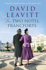 David Leavitt – Two Hotel Francforts