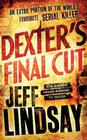 Jeff Lindsay Dexter's Final Cut