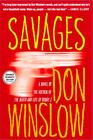 Don Winslow - Savages