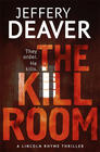 Jeffery Deaver Kill Room (Lincoln Rhyme #10)