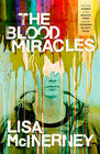 Lisa McInerney The Blood Miracles