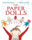 Paper Dolls by Julia Donaldson, Rebecca Cobb