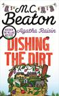 M. C.  Beaton Agatha Raisin: Dishing the Dirt (#26)