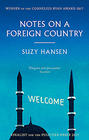Suzy Hansen, Notes on a Foreign Country
