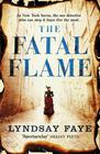 Lyndsay Faye  The Fatal Flame (#3)